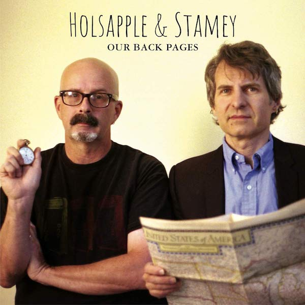 Holsapple & Stamey - Our Back Pages