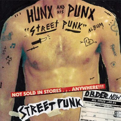 Street Punk by Hunx And His Punx