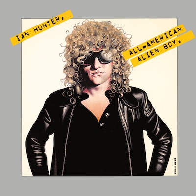 All American Alien Boy (Reissue) by Ian Hunter