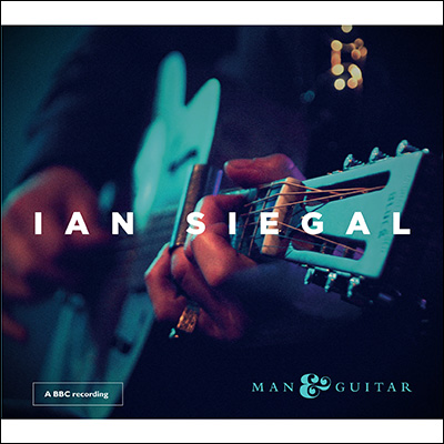 Man & Guitar by Ian Siegal