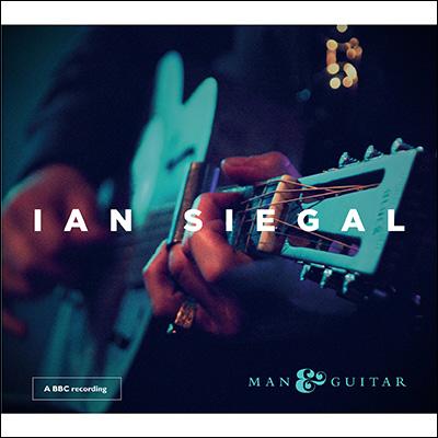 Ian Siegal - Man & Guitar