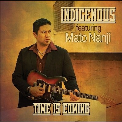 Indigenous - Time Is Coming