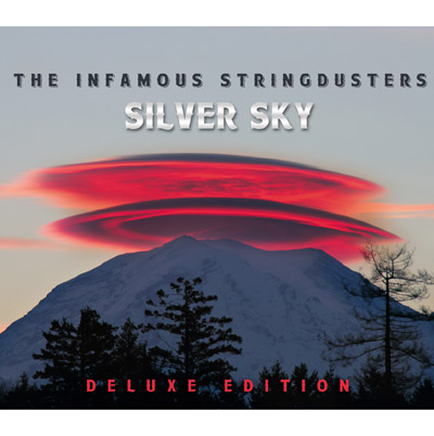 Silver Sky - Deluxe Edition by The Infamous Stringdusters