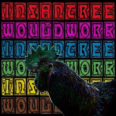 Infantree - Would Work