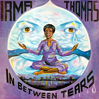 In Between Tears (Reissue) by Irma Thomas