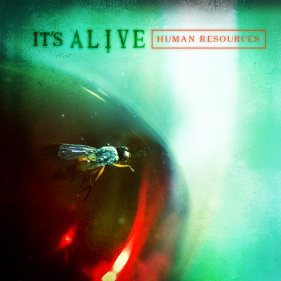 It's Alive - Human Resources