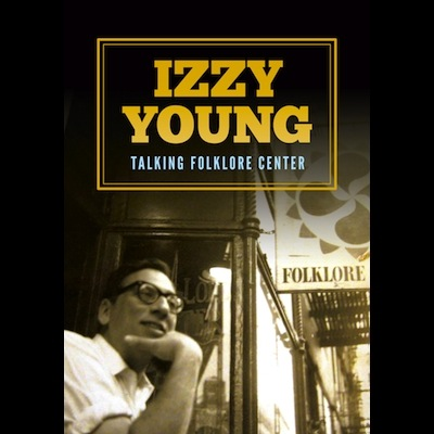 Izzy Young - Talking Folklore Center (DVD)