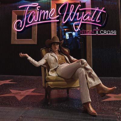 Jaime Wyatt - Neon Cross