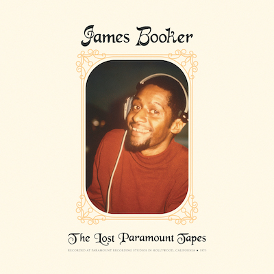 James Booker - The Lost Paramount Tapes (Vinyl)
