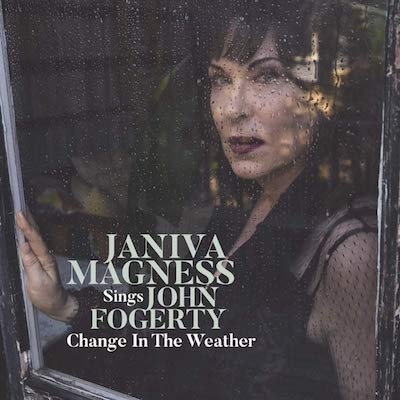 Janiva Magness - Change In The Weather: Janiva Magness Sings John Fogerty