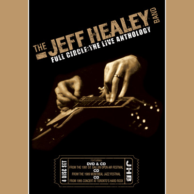 The Jeff Healey Band - Full Circle: The Live Anthology (CD/DVD)