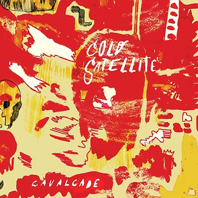 Cavalcade by Jeffrey Foucault & Cold Satellite