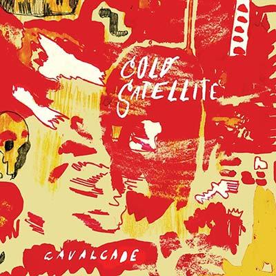 Cavalcade by Jeffrey Foucault & Cold Satellite