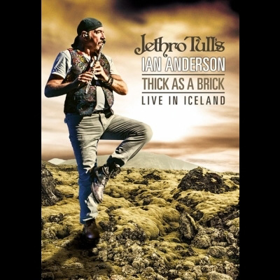 Thick As A Brick: Live In Iceland by Jethro Tull's Ian Anderson