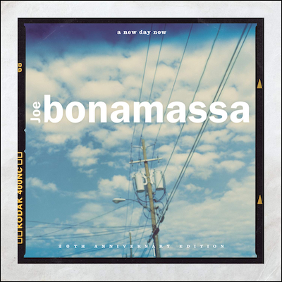 Joe Bonamassa - A New Day Now (20th Anniversary Edition)