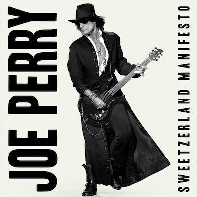 Joe Perry - Sweetzerland Manifesto