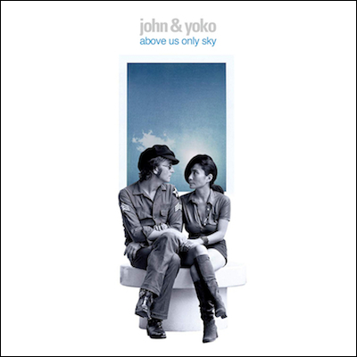John Lennon Yoko Ono Above Us Only Sky Dvd Blu Ray New Music Songs Albums 2020