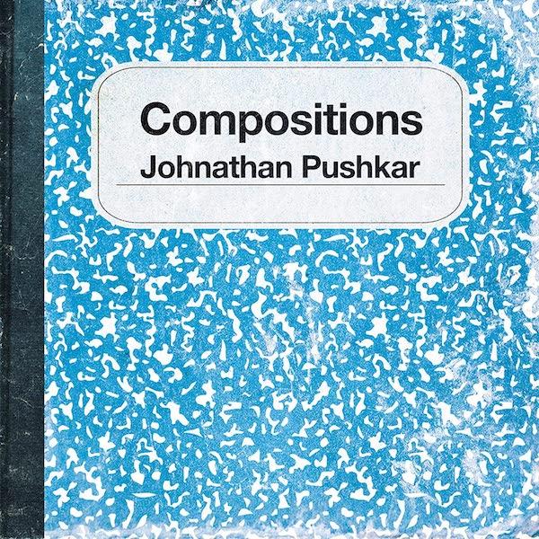 Johnathan Pushkar - Compositions