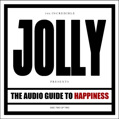 The Audio Guide To Happiness (Part 2) by Jolly