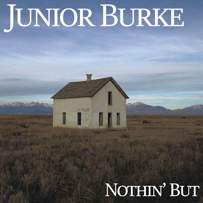Junior Burke - Nothin' But