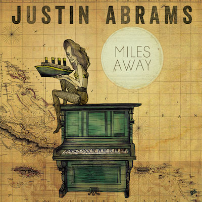 Miles Away by Justin Abrams