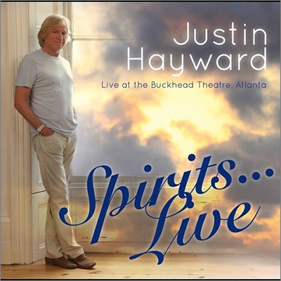Spirits... Live - Live At The Buckhead Theatre, Atlanta by Justin Hayward