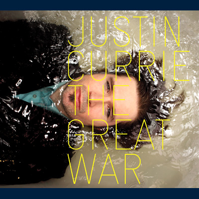 Justin Currie - The Great War