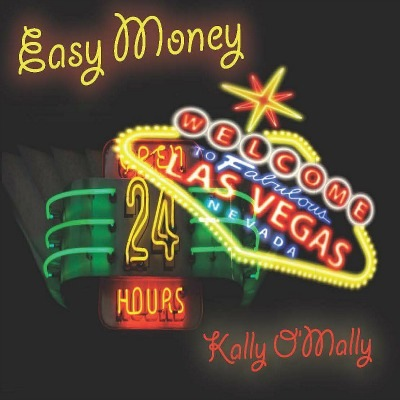 Easy Money by Kally O'Mally