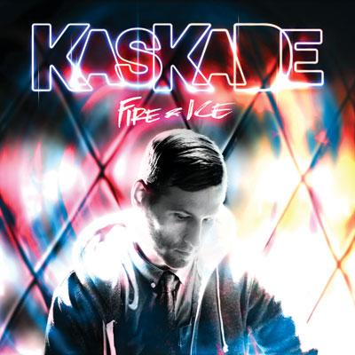 Kaskade - Fire & Ice