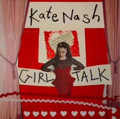 Girl Talk by Kate Nash