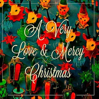 A Very Love & Mercy Christmas