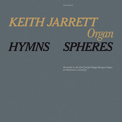 Hymns, Spheres by Keith Jarrett