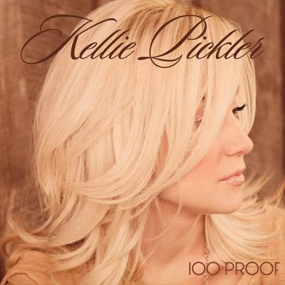 Kellie Pickler - 100 Proof
