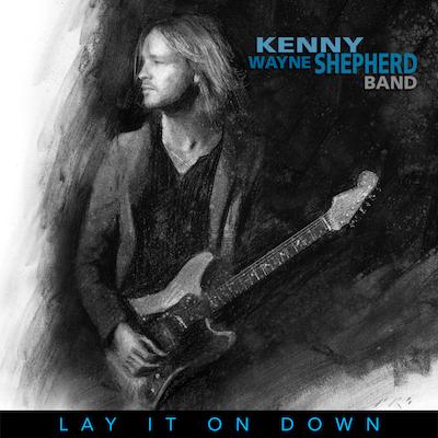 Kenny Wayne Shepherd Band - Lay It On Down