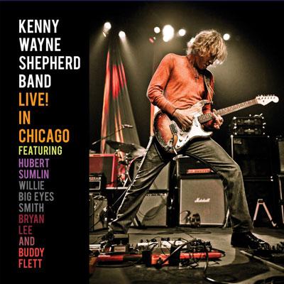 Kenny Wayne Shepherd - Live! In Chicago