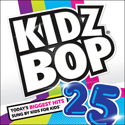 Kidz Bop 25 by Kidz Bop Kids