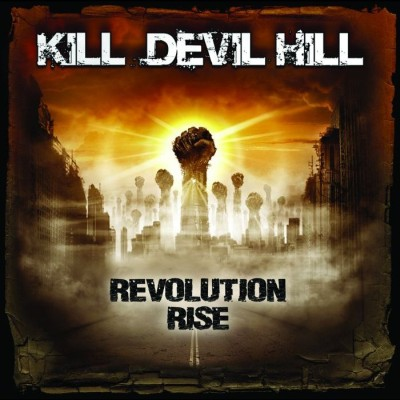 Revolution Rise by Kill Devil Hill