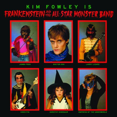 Frankenstein And The All-Star Monster Band by Kim Fowley Presents