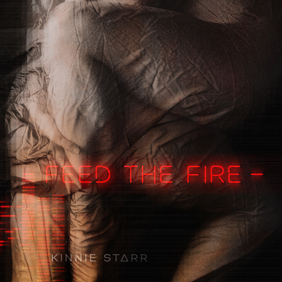 Kinnie Starr - Feed The Fire