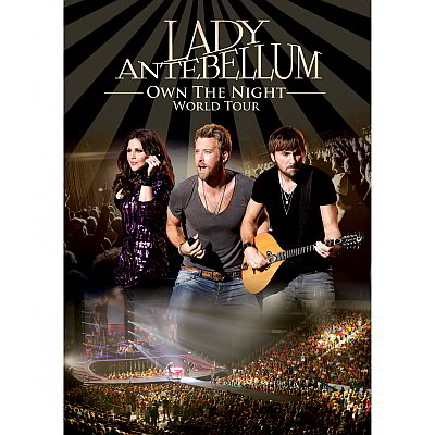 Own The Night World Tour (DVD/Blu-Ray) by Lady Antebellum