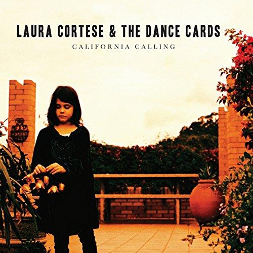Laura Cortese & The Dance Cards - California Calling