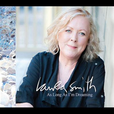 Laura Smith - As Long As I'm Dreaming