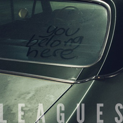 You Belong Here by Leagues