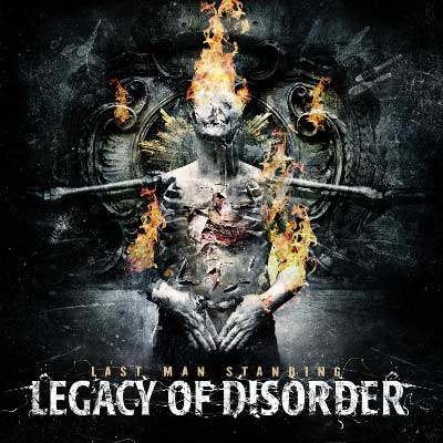 Last Man Standing by Legacy Of Disorder