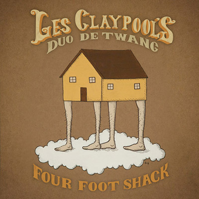 Four Foot Shack by Les Claypool's Duo De Twang