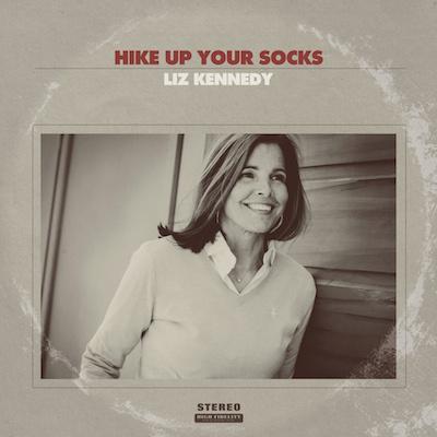 Liz Kennedy - Hike Up Your Socks