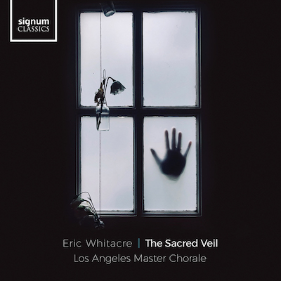 Los Angeles Master Chorale - Eric Whitacre's The Sacred Veil