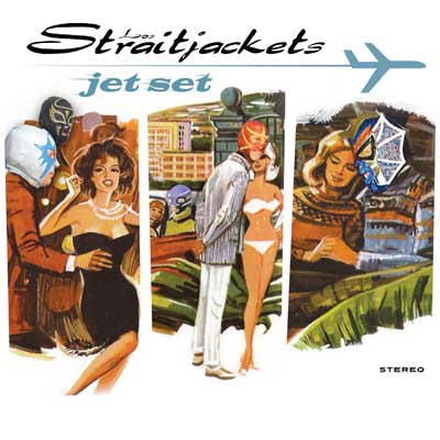 Jet Set by Los Straitjackets