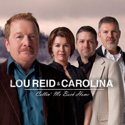 Lou Reid and Carolina - Callin' Me Back Home