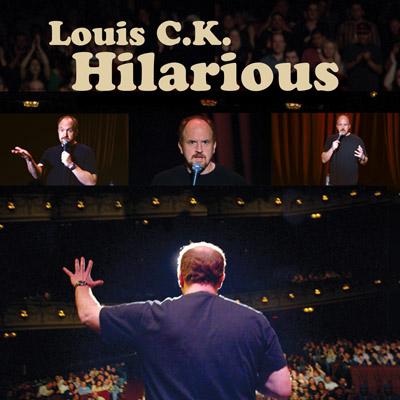Louis C.K. - Hilarious